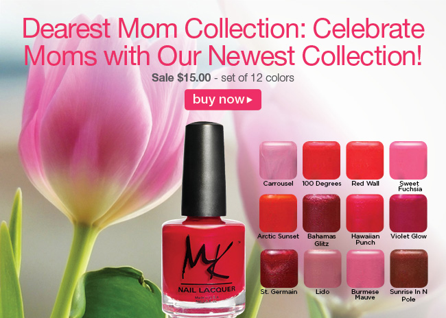 [Image: mk-nail-lacquer-dearest-mom-collection.jpg]